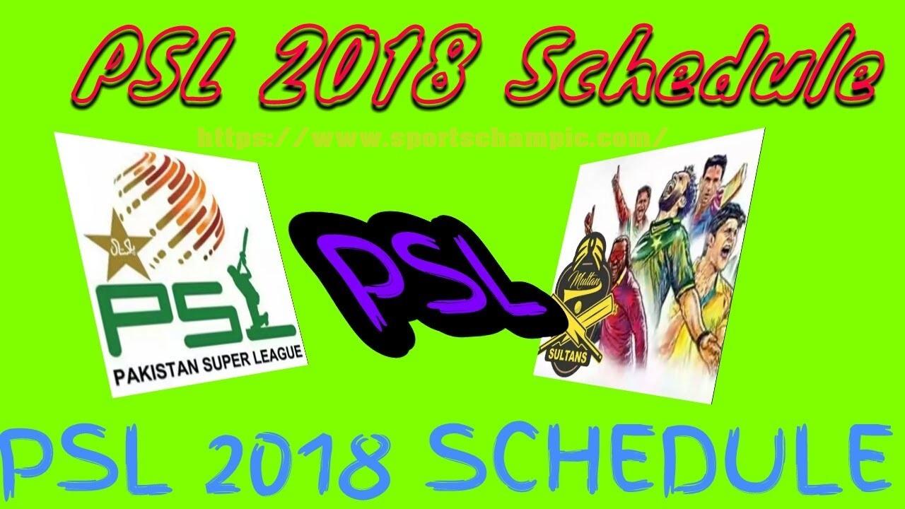 Pakistan super league schedule 2018